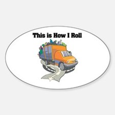 How I Roll (Garbage Truck) Oval Decal