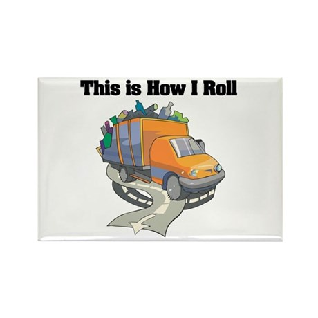 How I Roll (Garbage Truck) Rectangle Magnet