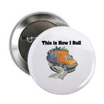How I Roll (Garbage Truck) Button