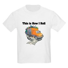 How I Roll (Garbage Truck) T-Shirt