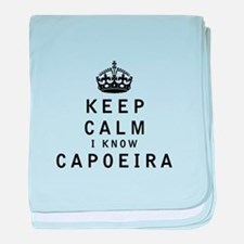 Keep Calm I Know Capoeira baby blanket