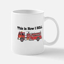 How I Roll (Fire Engine/Truck) Mug
