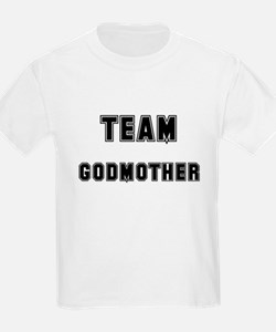 TEAM GODMOTHER T-Shirt