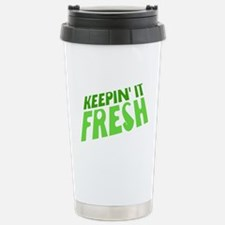 Keepin It Fresh Travel Mug