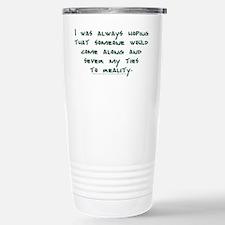 severtieswithreality-shirt.jpg Travel Mug