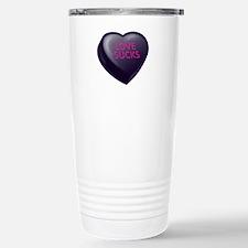 Love Sucks Candy Heart Travel Mug