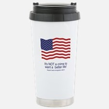 It's Not A Crime To Want A Be Travel Mug