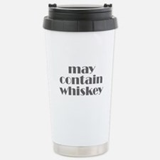 may contain whiskey Thermos Mug