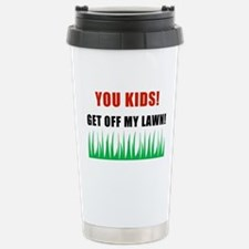 YOU-KIDS-GET-OFF-MY-LAWN.png Stainless Steel Trave