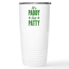 It's Paddy Not Patty Travel Mug