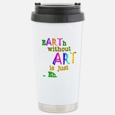Earth Without Art Travel Mug