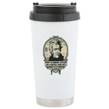 Irony Is Andrew Jackson Travel Mug