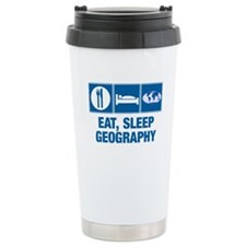 Eat Sleep Geography Travel Mug