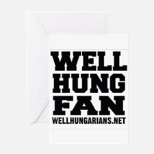 Well Hung Fan Greeting Cards