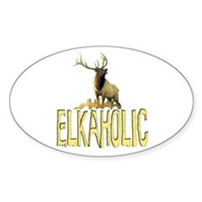 Elkaholic gear and gifts Oval Decal