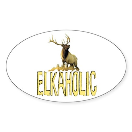 Elkaholic gear and gifts Oval Sticker