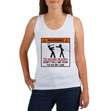 Warning Don't tell me how to do m Women's Tank Top