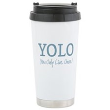YOLO You Only Live Once Travel Mug