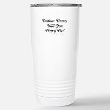 Marry Me Personalized Travel Mug
