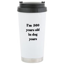 80 dog years 3-3 Travel Mug