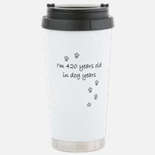 60 dog years 2-1.JPG Stainless Steel Travel Mug