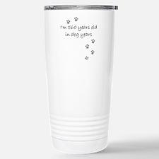80 dog years 2-1.JPG Travel Mug