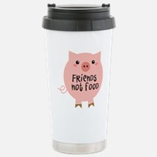 friends not food Stainless Steel Travel Mug