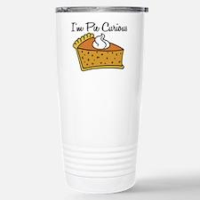 I'm Pie Curious Travel Mug