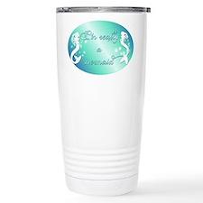Im really a mermaid Travel Mug