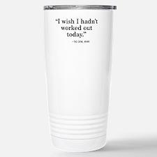 No regrets Travel Mug