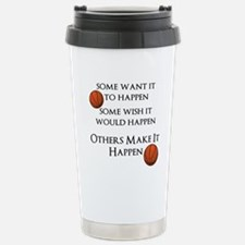 Make It Happen Stainless Steel Travel Mug