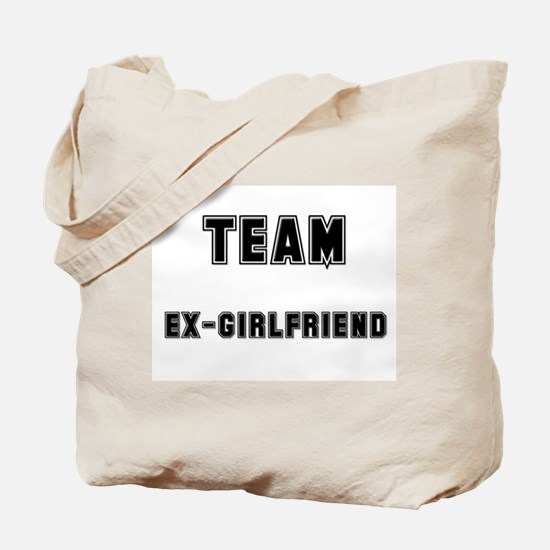 TEAM EX-GIRLFRIEND Tote Bag