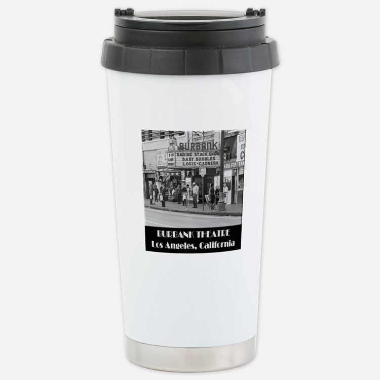 Burbank Theatre Stainless Steel Travel Mug