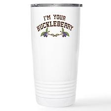 Im Your Huckleberry Travel Coffee Mug