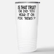 IS THAT TRUE? Travel Mug