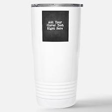 Chalkboard template Stainless Steel Travel Mug