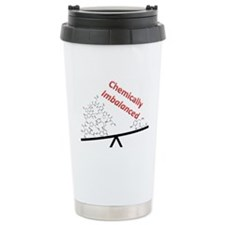 Chemically Imbalanced Travel Mug