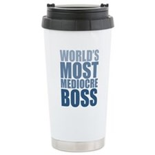 Worlds Most Mediocre Boss Travel Mug