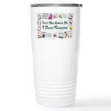 I HAVE COUPONS! Travel Mug
