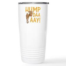 Hump Day! Travel Coffee Mug