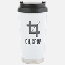 Oh, Crop Stainless Steel Travel Mug