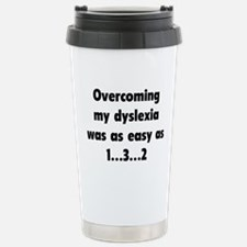 Overcoming My Dyslexia Travel Mug