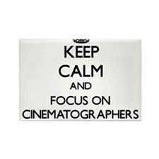 Keep Calm and focus on Cinematographers Magnets