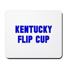 Kentucky Flip Cup Mousepad