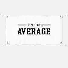 Aim For Average Banner
