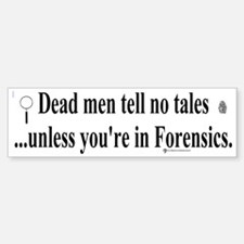 Cops/Crimes/Forensic Bumper Bumper Bumper Sticker