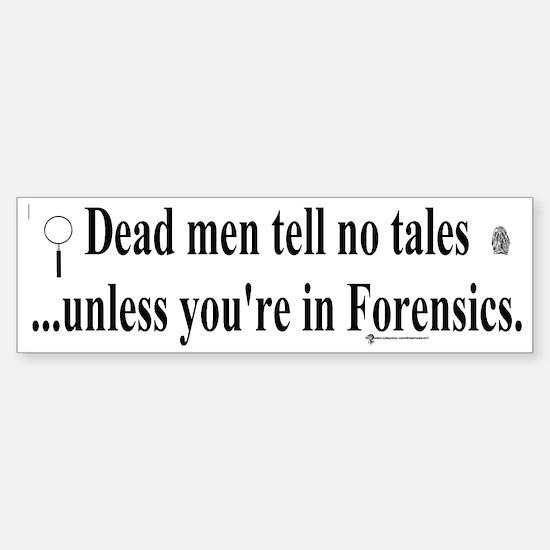 Cops/Crimes/Forensic Bumper Bumper Bumper Sticker