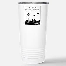 2-houston problem Stainless Steel Travel Mug