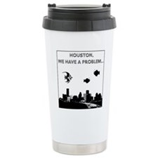 2-houston problem Travel Coffee Mug