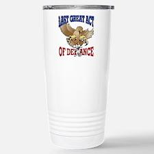 Last Great Act of Defiance v3 Travel Mug